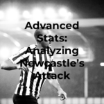 Advanced Stats: Analyzing Newcastle's Attackers (Week 22, '18-'19)